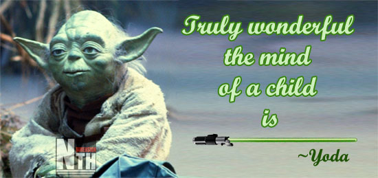 truly beautiful the mind of a child is - Yoda