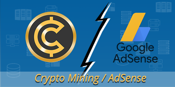 cryptocurrency coinhive adsense policy violation