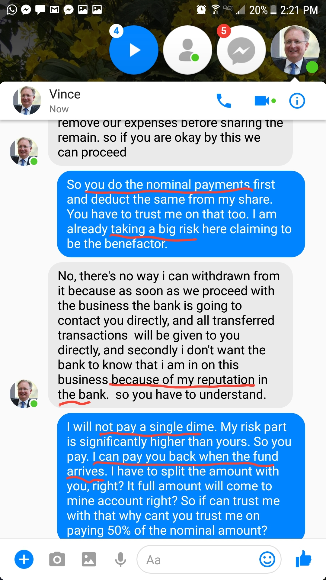 I tell him to do those nominal payments first and I can pay them when the fund arrives.